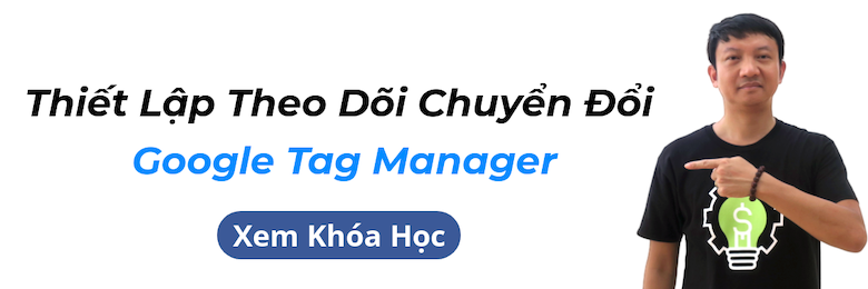 Khoá học Google Tag Manager